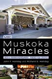 Muskoka Miracles, John F. Holliday and Richard D. Holliday, 1450252249
