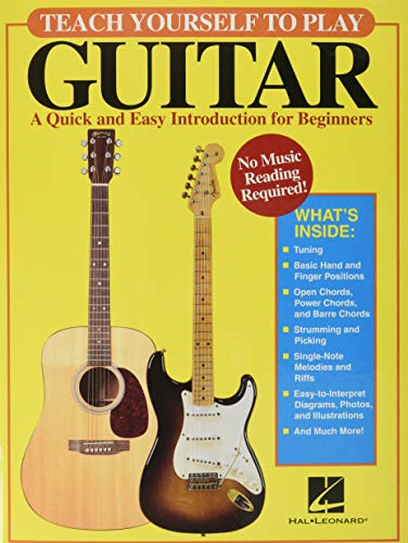 Teach Yourself to Play Guitar: A Quick and Easy