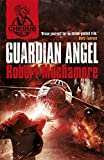 Guardian Angel: Book 14 (CHERUB)