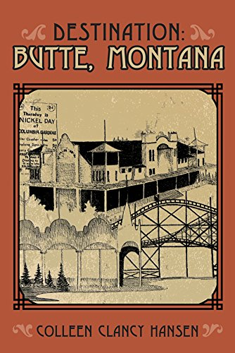 Destination: Butte, Montana pdf