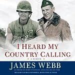 I Heard My Country Calling | James Webb