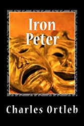 Iron Peter: A Year in the Mythopoetic Life of New York City