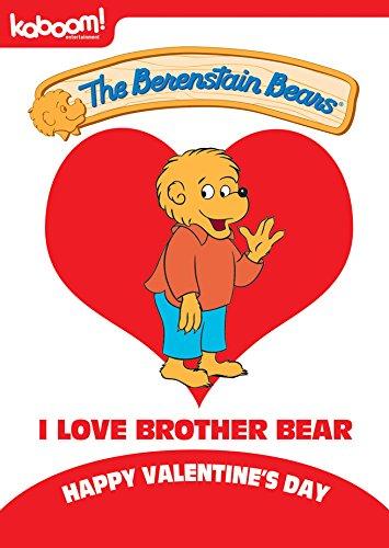 Berenstain Bears - I Love Brother Bear (Brother Berenstain Bears Bear)