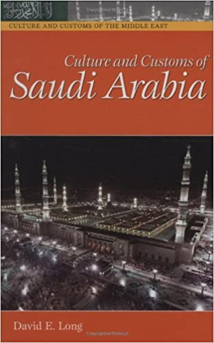 Culture and customs of saudi arabia cultures and customs of the culture and customs of saudi arabia cultures and customs of the world amazon david long 9780313320217 books sciox Images