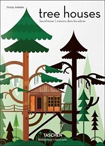 Tree Houses: Fairy Tale Castles in the Air (Multilingual Edition)
