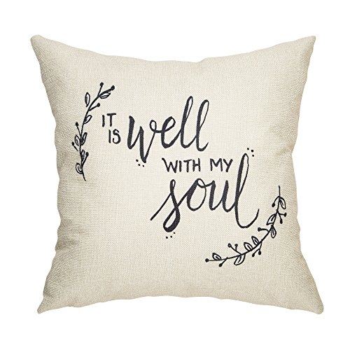Fahrendom Rustic Farmhouse Décor It is Well with My Soul Motivational Sign Decoration Cotton Linen Home Decorative Throw Pillow Case Cushion Cover with Words for Sofa Couch 18 x 18 in (Pillows With Words)