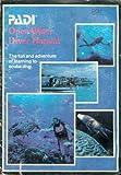 PADI Open Water Diver Manual: The Fun and Adventure of...