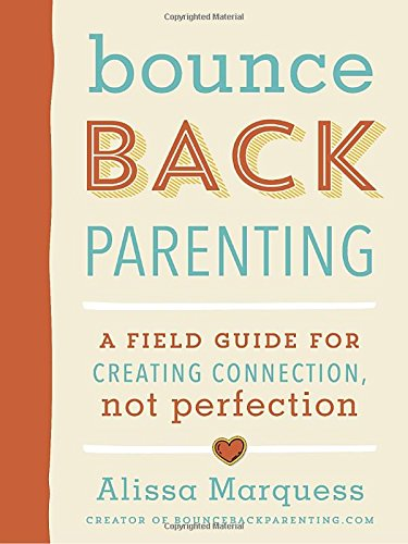 Pdf read bounceback parenting a field guide for creating downloads best books bounceback parenting a field guide for creating connection not perfection pdf downloads bounceback parenting a field guide for fandeluxe Images