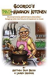 Gooroo's *Pro*-Magnon Kitchen (English Edition)