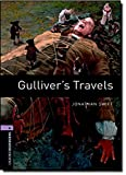 Oxford Bookworms Library: Gulliver's Travels: Level 4: 1400-Word Vocabulary (Oxford Bookworms Library. Stage 4. Classics)