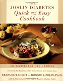 The Joslin Diabetes Quick and Easy Cookbook, Frances T. Giedt and Bonnie S. Polin, 0684839237