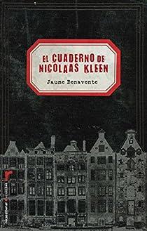 El cuaderno de Nicolaas Kleen par Benavente