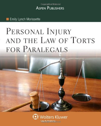 Personal Injury & the Law of Torts for Paralegals