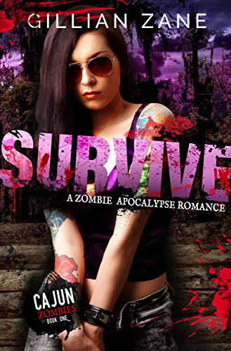 Survive (Cajun Zombies Book 1)