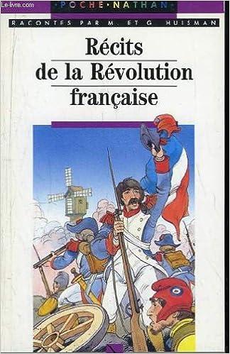 En ligne téléchargement gratuit Récits de la Révolution française pdf