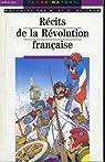 Récits de la Révolution française par Huisman