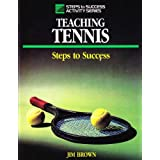 Teaching Tennis: Steps To Success