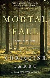 Mortal Fall: A Novel of Suspense (Glacier Mystery Series)