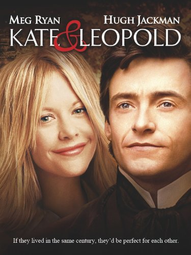Kate & Leopold (Best Rom Coms Of 21st Century)