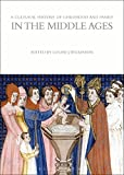 A Cultural History of Childhood and Family in the Middle Ages (The Cultural Histories Series)