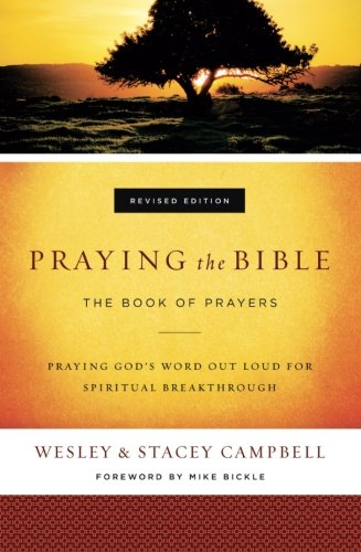 - Praying the Bible: The Book of Prayers