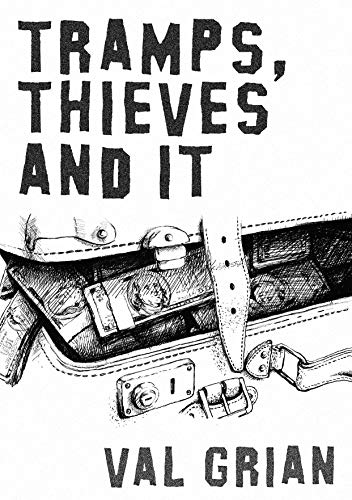 Tramps, Thieves and IT by Val Grian ebook deal