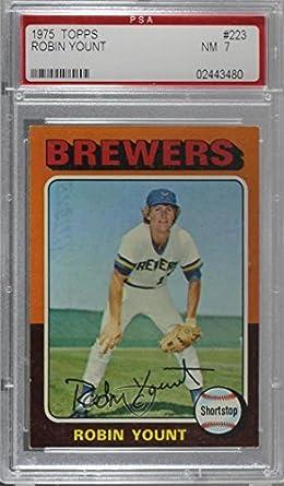 Amazoncom Robin Yount Graded Psa 7 Nm Baseball Card 1975