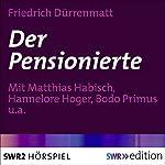 Der Pensionierte | Friedrich Dürrenmatt