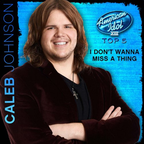 I Don't Wanna Miss a Thing (American Idol Performance) (Aerosmith Don T Wanna Miss A Thing)