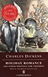 Holiday Romance and Other Writings for Children, Charles Dickens, 0460876015