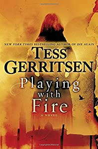 Attractive Tess Gerritsen. Playing With Fire
