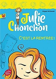 Julie Chonchon 01 : C'est la rentrée !, McDonald, Megan