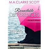 Reconcilable Differences: A 'Having It All' Novel