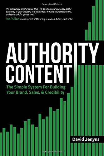 Authority-Content-The-Simple-System-for-Building-Your-Brand-Sales-and-Credibility