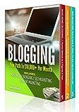 BLOGGING: 3 Manuscripts - Make Money Blogging + Content Marketing + SEO Marketing