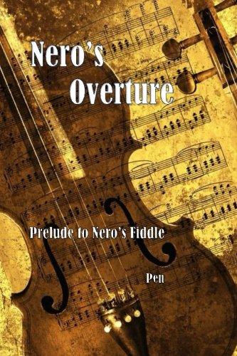 Download Nero's Overture: Prelude to Nero's Fiddle pdf epub