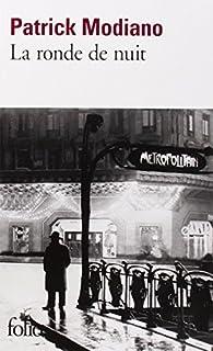 La ronde de nuit, Modiano, Patrick
