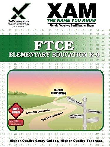 FTCE Elementary Education K-6 (XAM FTCE)