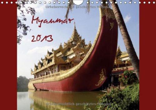 Myanmar (Wandkalender 2013 DIN A4 quer): Birma (Monatskalender, 14 Seiten)
