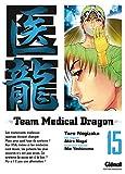 Team Medical Dragon, Tome 15