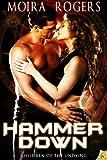 Hammer Down, Moira Rogers, 1609288416