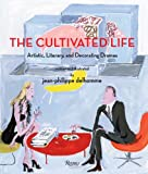 The Cultivated Life, Jean-Philippe Delhomme, 0847832171