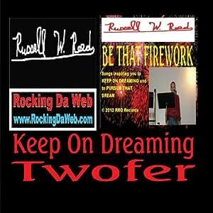 Keep On Dreaming Twofer
