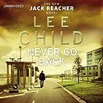 Never Go Back: Jack Reacher 18 | Lee Child
