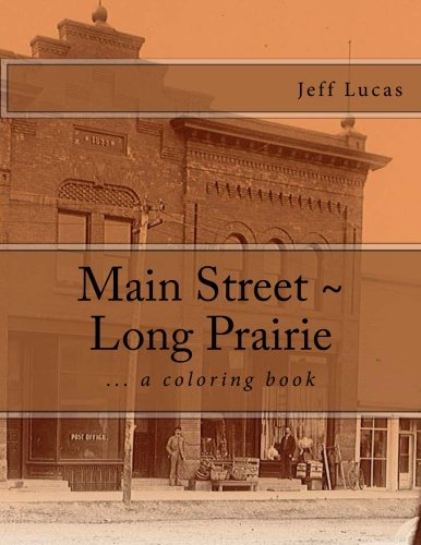 Main Street ~ Long Prairie: coloring book