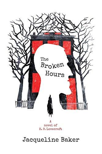 the-broken-hours-a-novel-of-hp-lovecraft