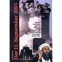 Der 11. September 2001 - Osama bin Laden und die okkulten Kräfte hinter den terroristischen Anschlägen auf die USA (Livre en allemand)