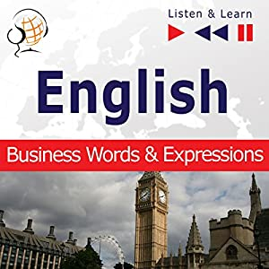 English - Business Words and Expressions: Proficiency Level B2-C1 (Listen & Learn) Hörbuch
