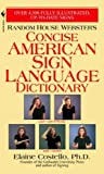 Random House Websters Concise American Sign Language Dictionary