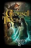 Download Carousel Tides Paperback – November 2, 2010 in PDF ePUB Free Online